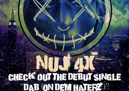 Check out NuJ4X - Dab (On Dem Haterz)